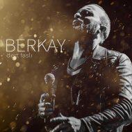 Berkay – Dert Fasli