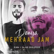 Mehraad Jam – Donya (DJM6   & Sajjad Gholipour Remix)