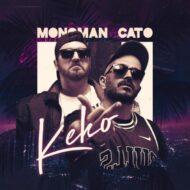 Monoman & Cato – Keko