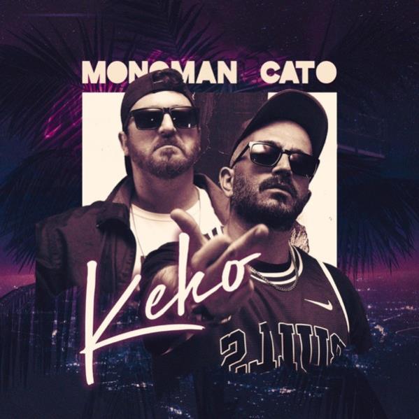 Monoman & Cato - Keko
