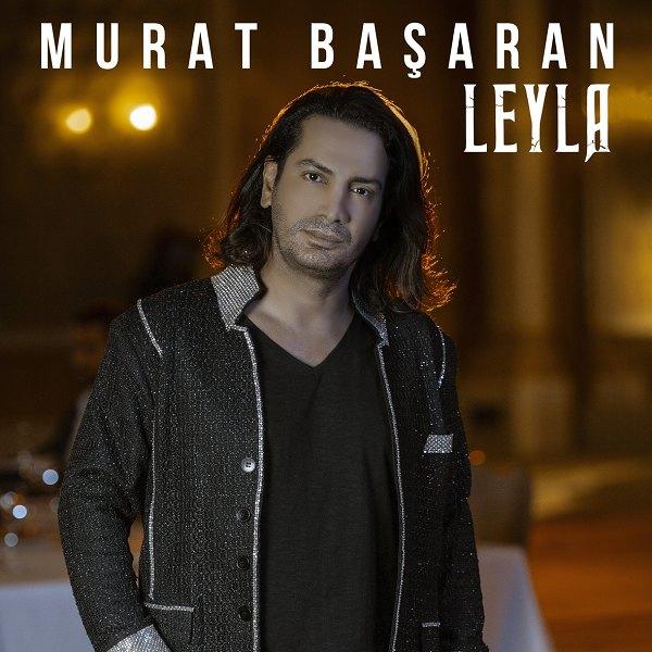 01. Murat Başaran - Leyla