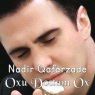 Nadir Qafarzade – Oxu Dostum Oxu