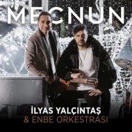 Enbe Orkestrası ft. İlyas Yalçıntaş – Mecnun