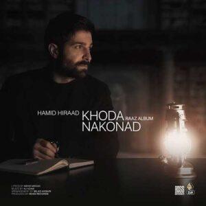 Hamid Hiraad - Khoda Nakonad