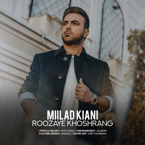 Milad Kiani - Roozaye Khoshrang