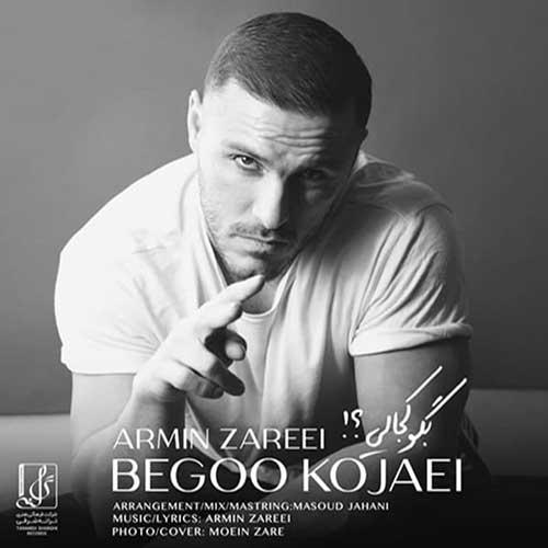 Armin-Zarei-Begoo-Kojaei