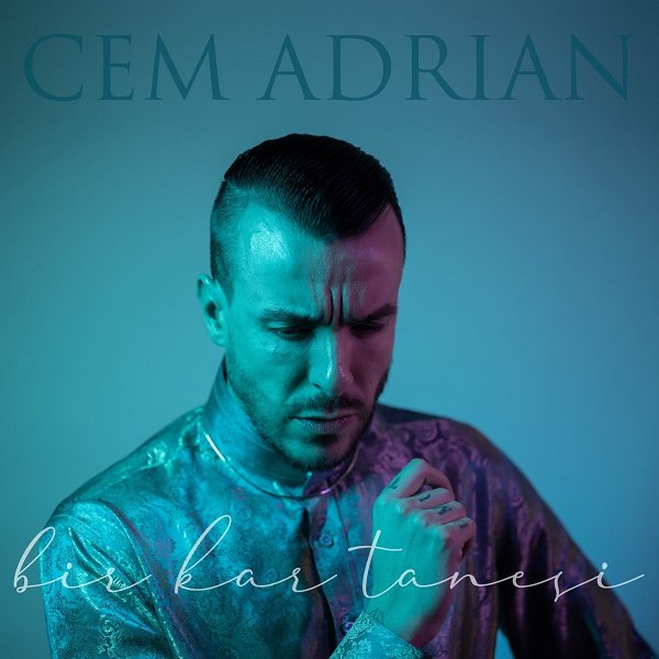 Cem Adrian - Bir Kar Tanesi