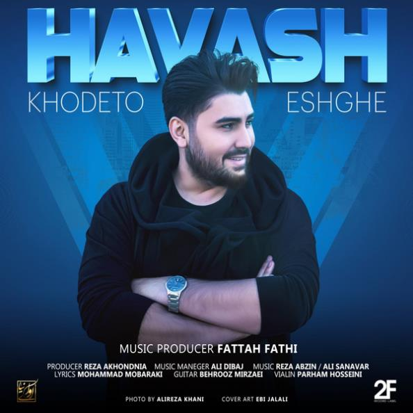 Havash - Khodeto Eshghe