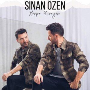 Sinan Ozen - Korpe Yuregim