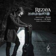 Rezaya – Mano Aroom Kon