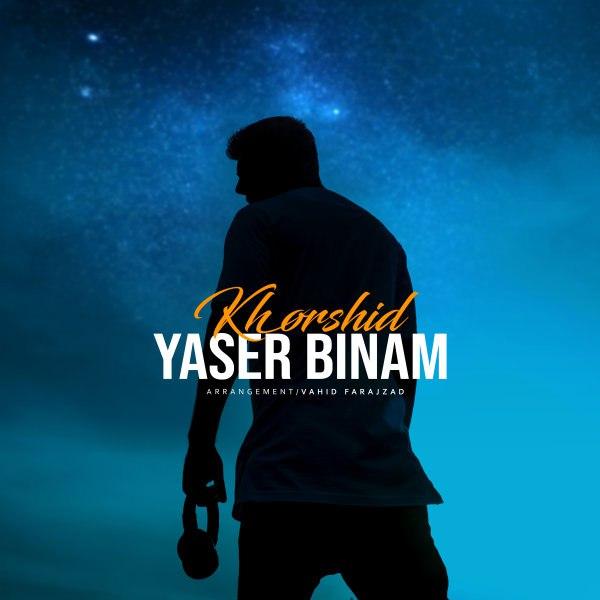 Yaser Binam - Khorshid