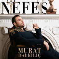 Murat Dalkılıç – Nefes