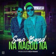 Emo Band – Na Nagoo Na