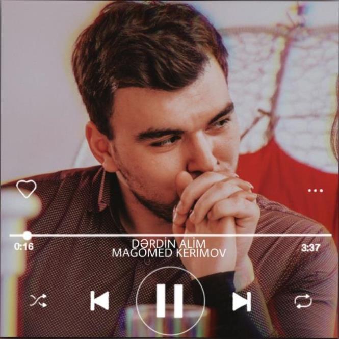 Magomed Kerimov - Derdin Alim