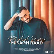 Misagh Raad – Medad Rangi