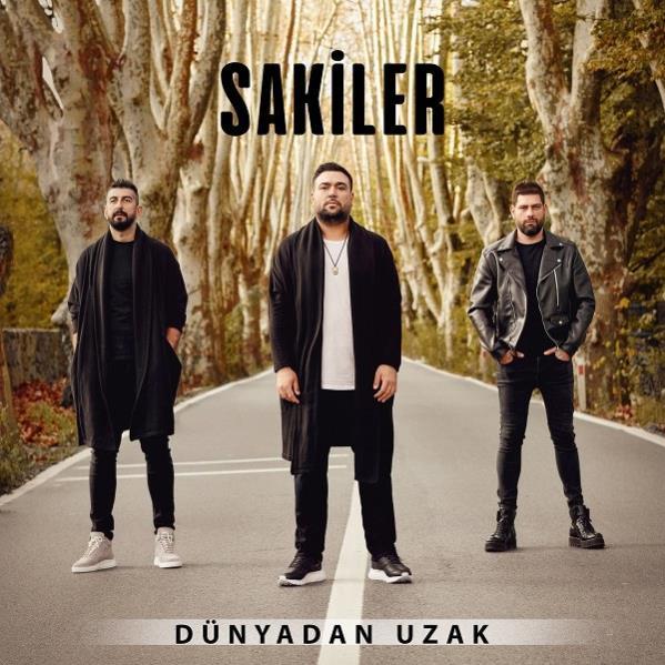 Sakiler - Dunyadan Uzak