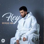 Mehraad Jam – Hey