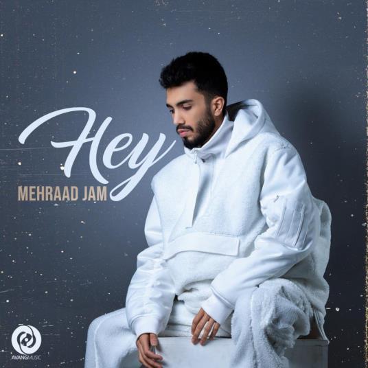 Mehraad Jam - Hey