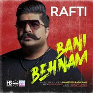 Behnam Bani – Rafti