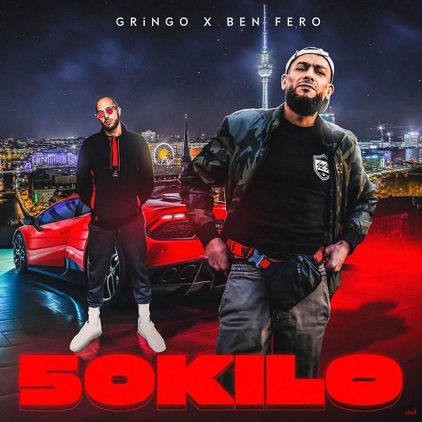 Ben Fero & Gringo - 50 Kilo