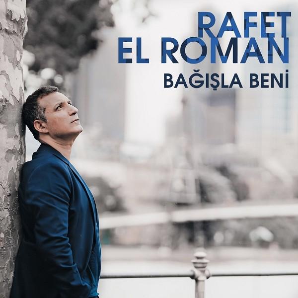 Rafet El Roman - Bağışla Beni