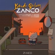 Zanco – Bande Delam