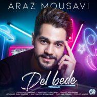 Araz Mousavi – Del Bede