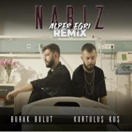 Burak Bulut & Kurtuluş Kuş – Nabız (Alper Eğri Remix)