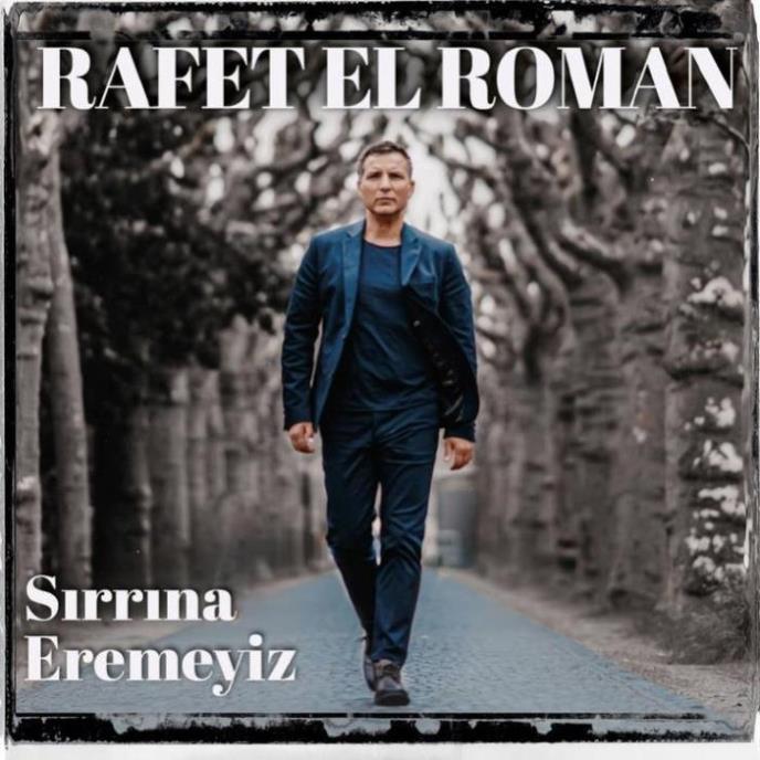 Rafet El Roman - Sırrına Eremeyiz (Album)