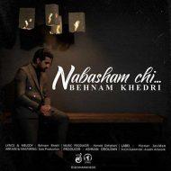 Behnam Khedri – Nabasham Chi