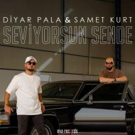 Diyar Pala & Samet Kurt – Seviyorsun Sende