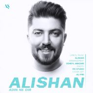 Alishan – Adin Ne Dir