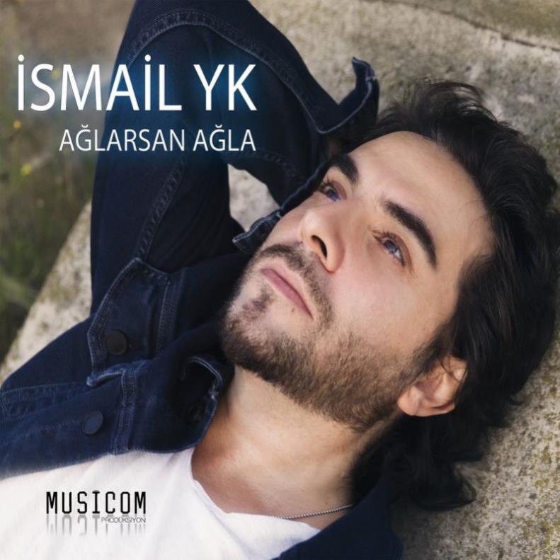 Ismail YK - Aglarsan Agla