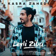 Kasra Zahedi – Leyli Ziba